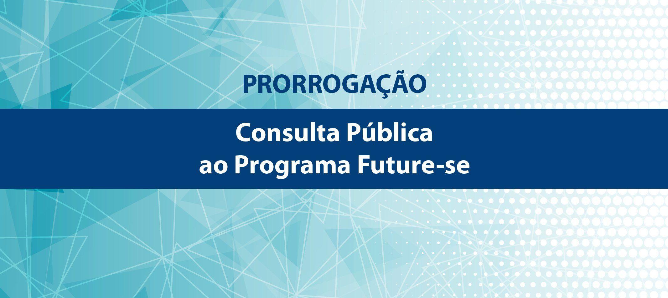 Mec prorroga consulta pública do Future-se até o dia 29 de agosto