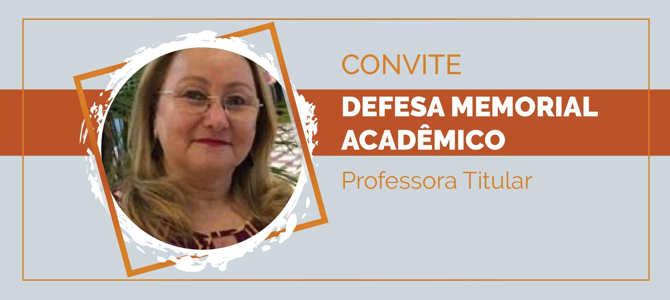 Professora Maria Anete Rubim defende Memorial no dia 18
