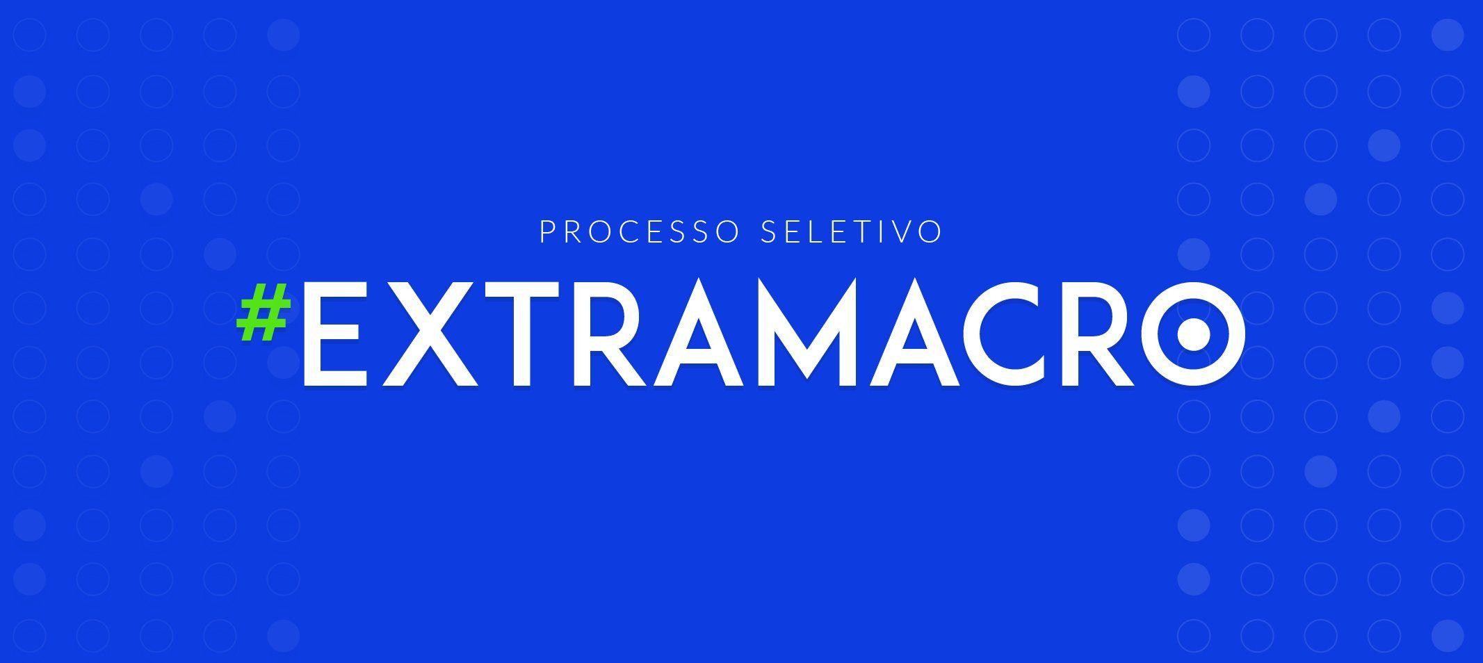 Publicado edital para Processo Seletivo Extramacro (PSE)