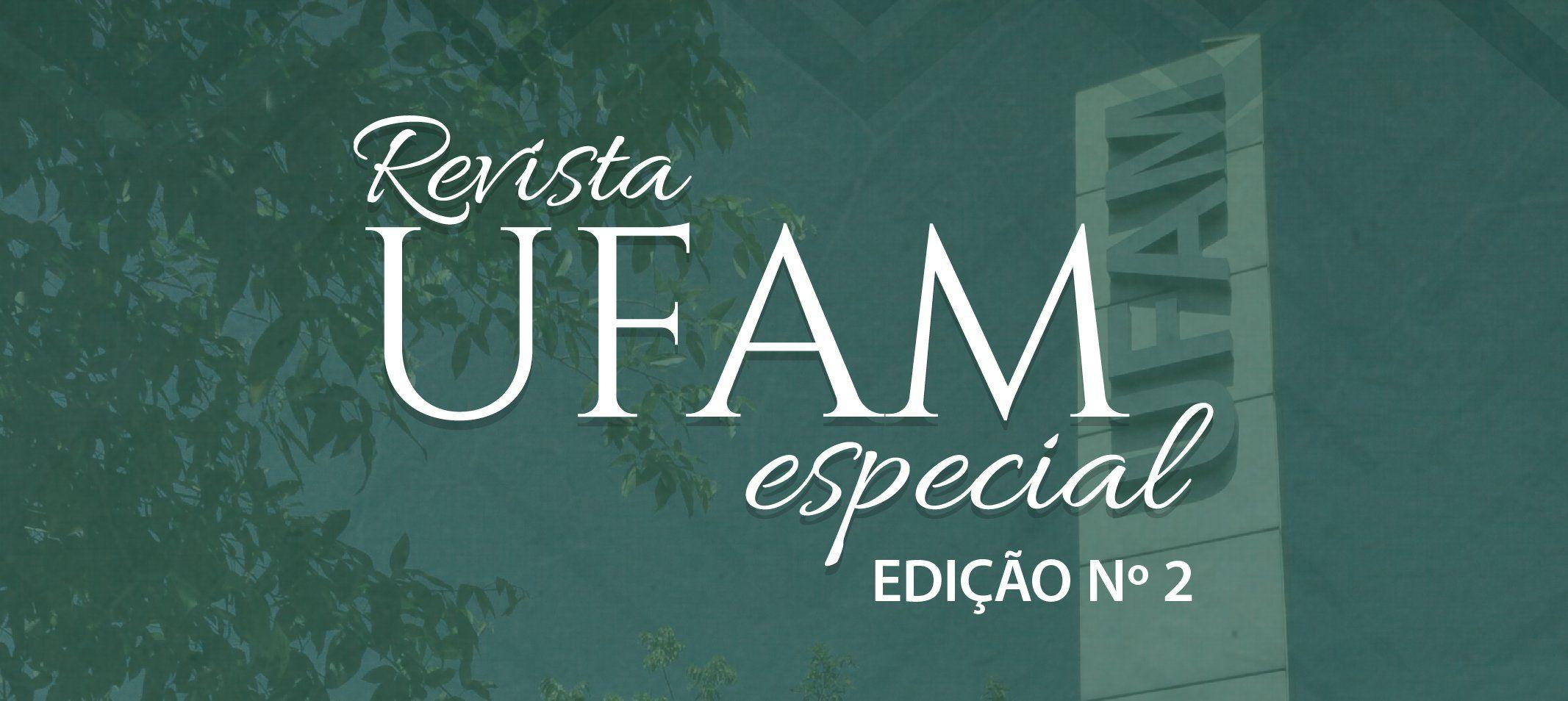 Ufam lança Revista Especial online – Cursos em Júbilo edição n.2