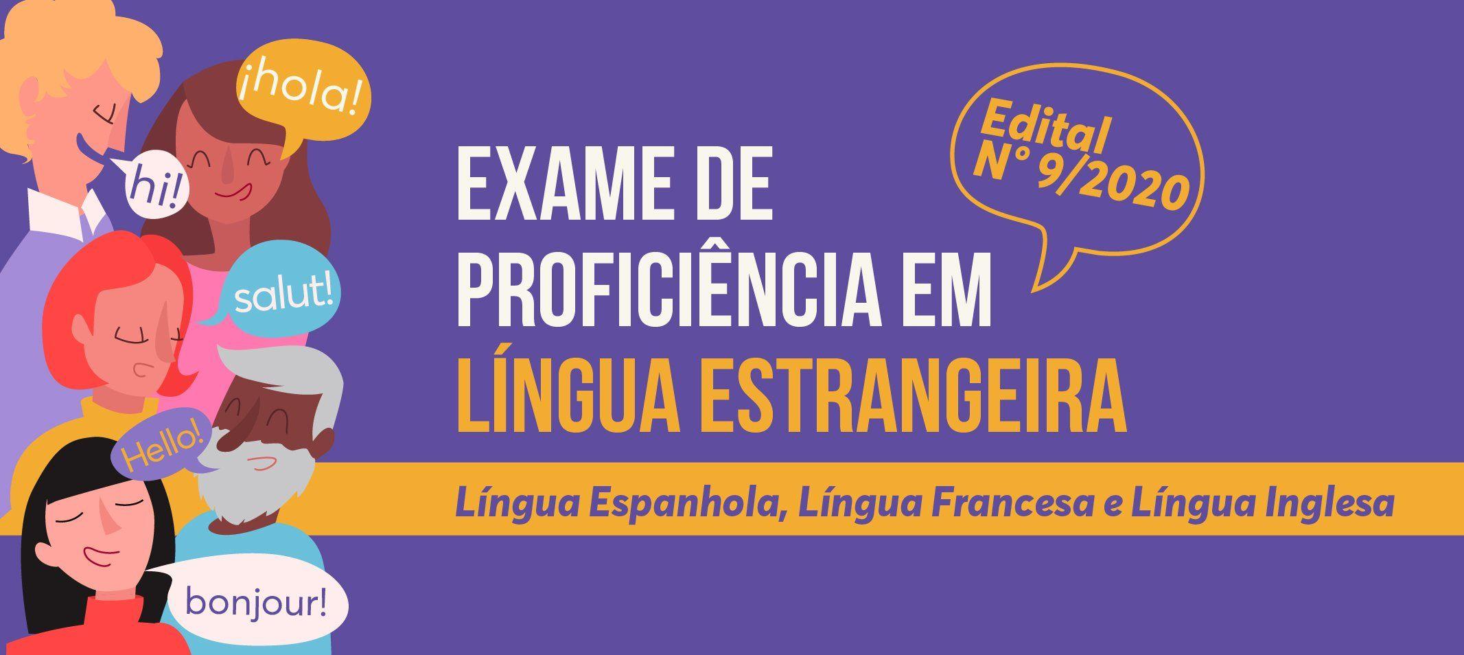 Inscrições para o Exame de Proficiência em Língua Estrangeira começam 18 de março