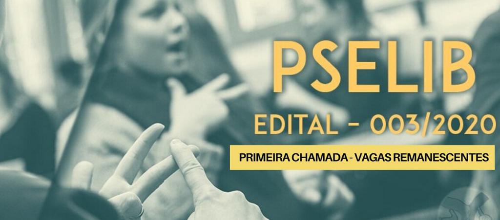 Proeg divulga Primeira Chamada de vagas remanescentes do PSELIB