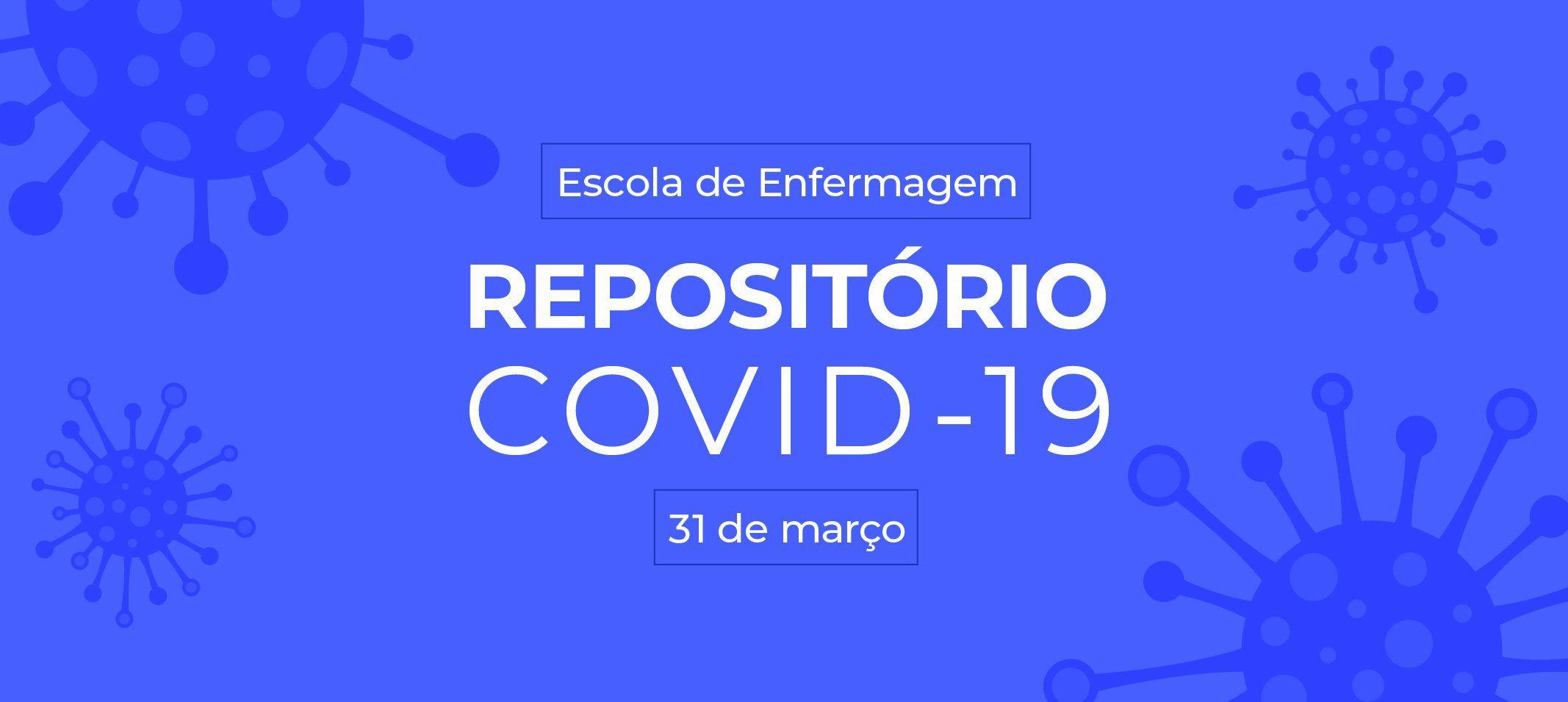 Escola de Enfermagem disponibiliza repositório de questões relacionadas ao covid-19