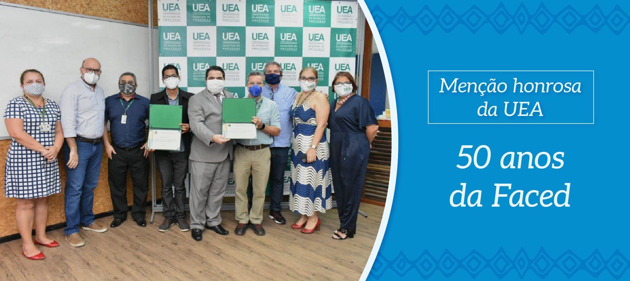 Faced/Ufam recebe Menção Honrosa da UEA