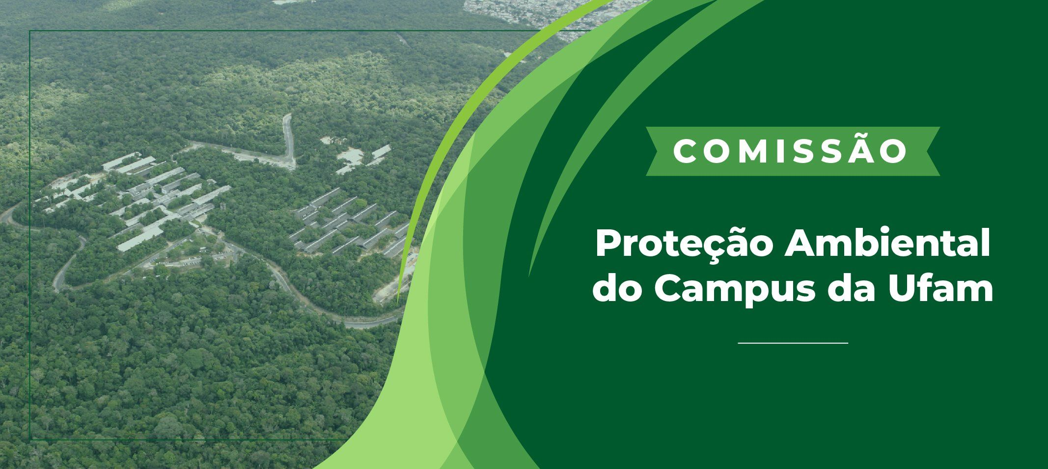 Ufam cria Comissão para discutir proteção ambiental do Campus