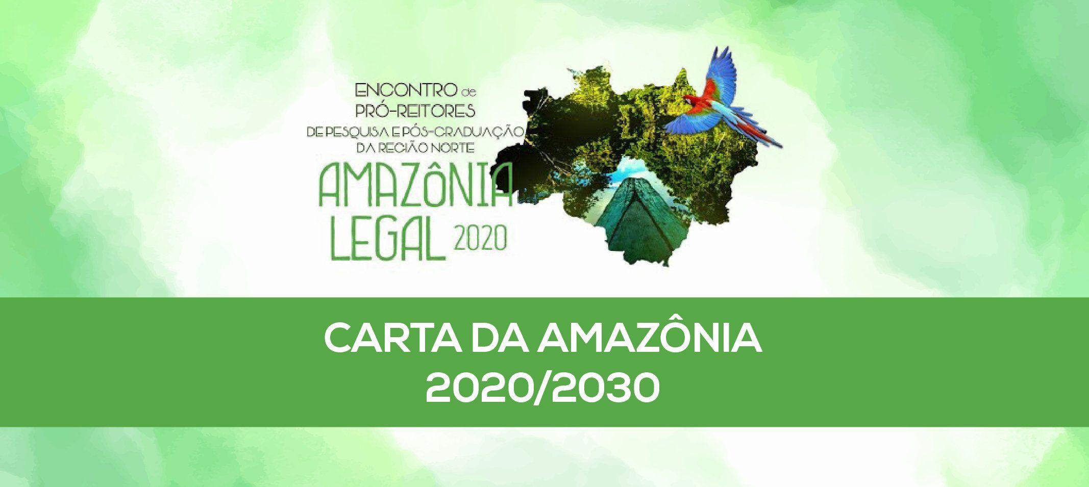 Pró-reitores da Amazônia Legal divulgam Carta da Amazônia com metas para a próxima década