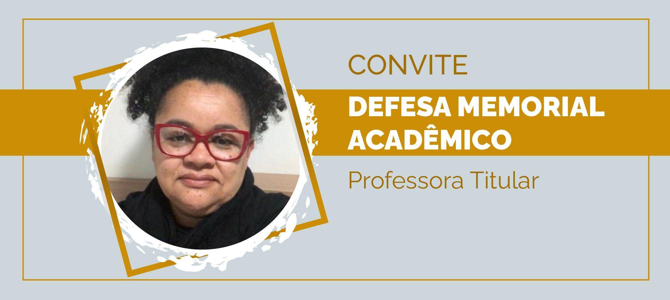 Professora Iolete Ribeiro da Silva defende Memorial Acadêmico no dia 26