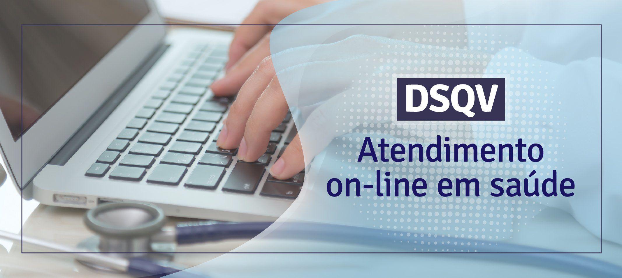 DSQV oferta atendimento remoto para servidores, estudantes e terceirizados