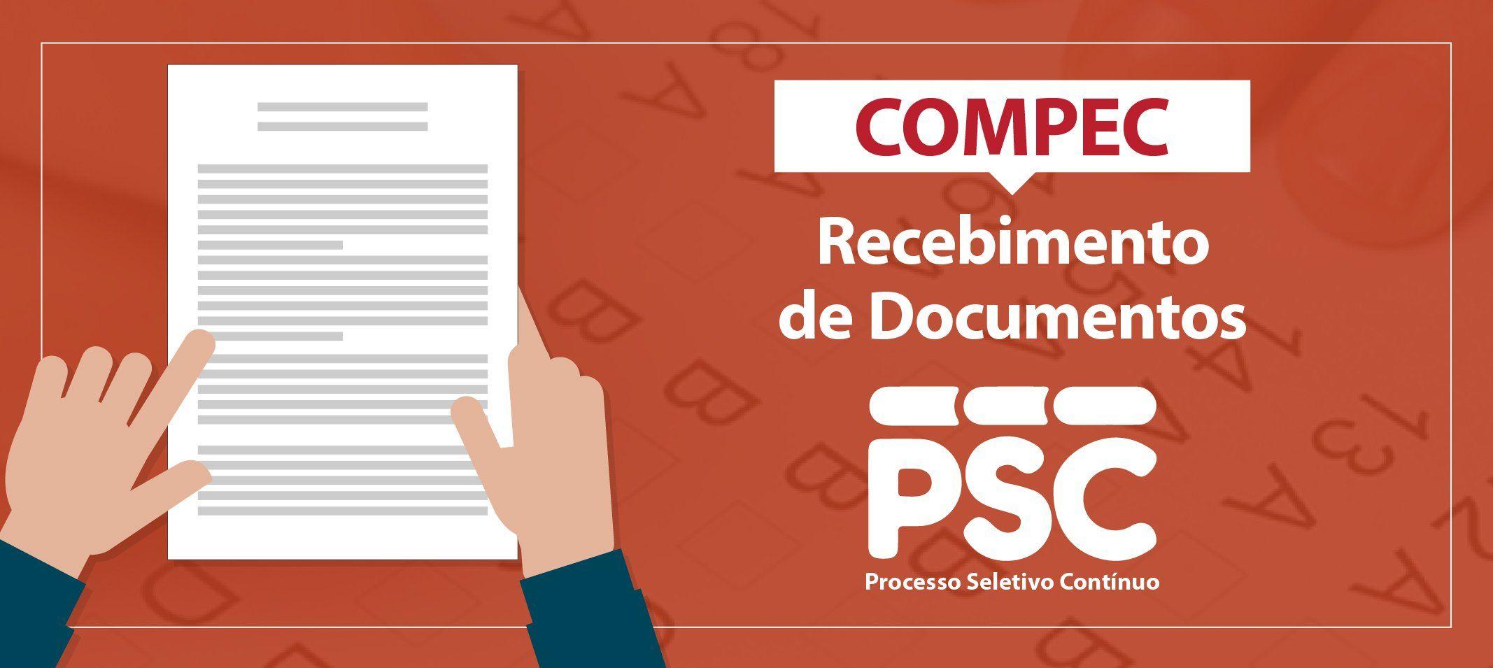 Compec abre período para recebimento de documentos dos candidatos do PSC 2020– 1ª Etapa Projeto 2022 e PSC 2020- 2ª etapa Projeto 2021