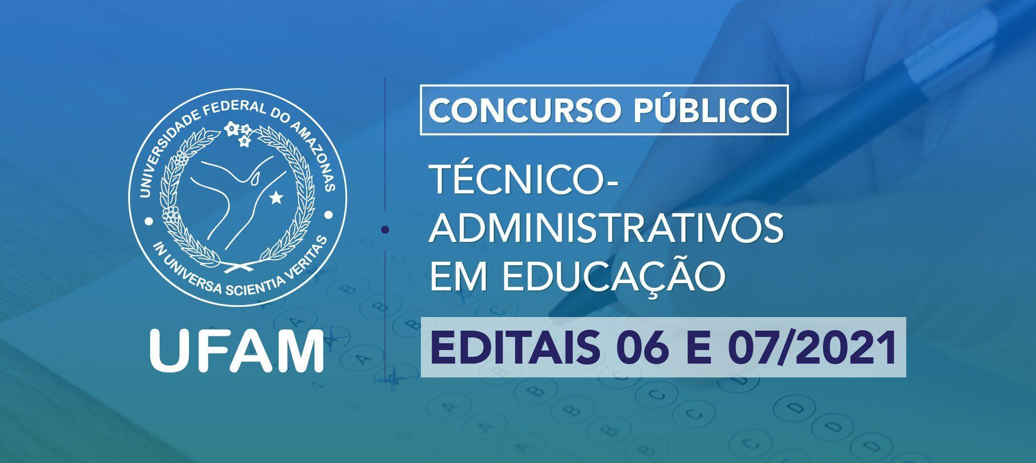 Ufam divulga editais para Técnico-Administrativo em Educação, classificações