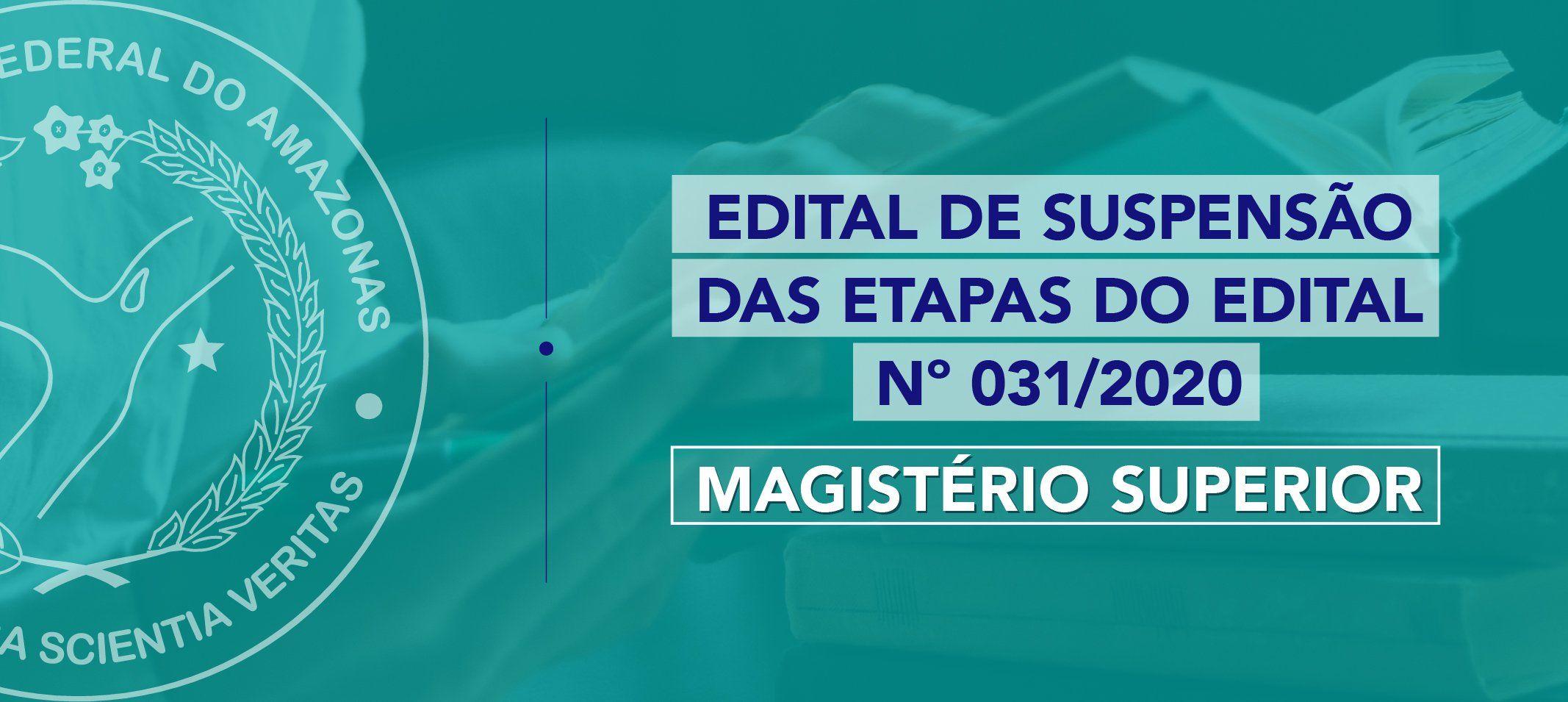 Progesp divulga suspensão das etapas do edital nº 031/2020 para Magistério Superior