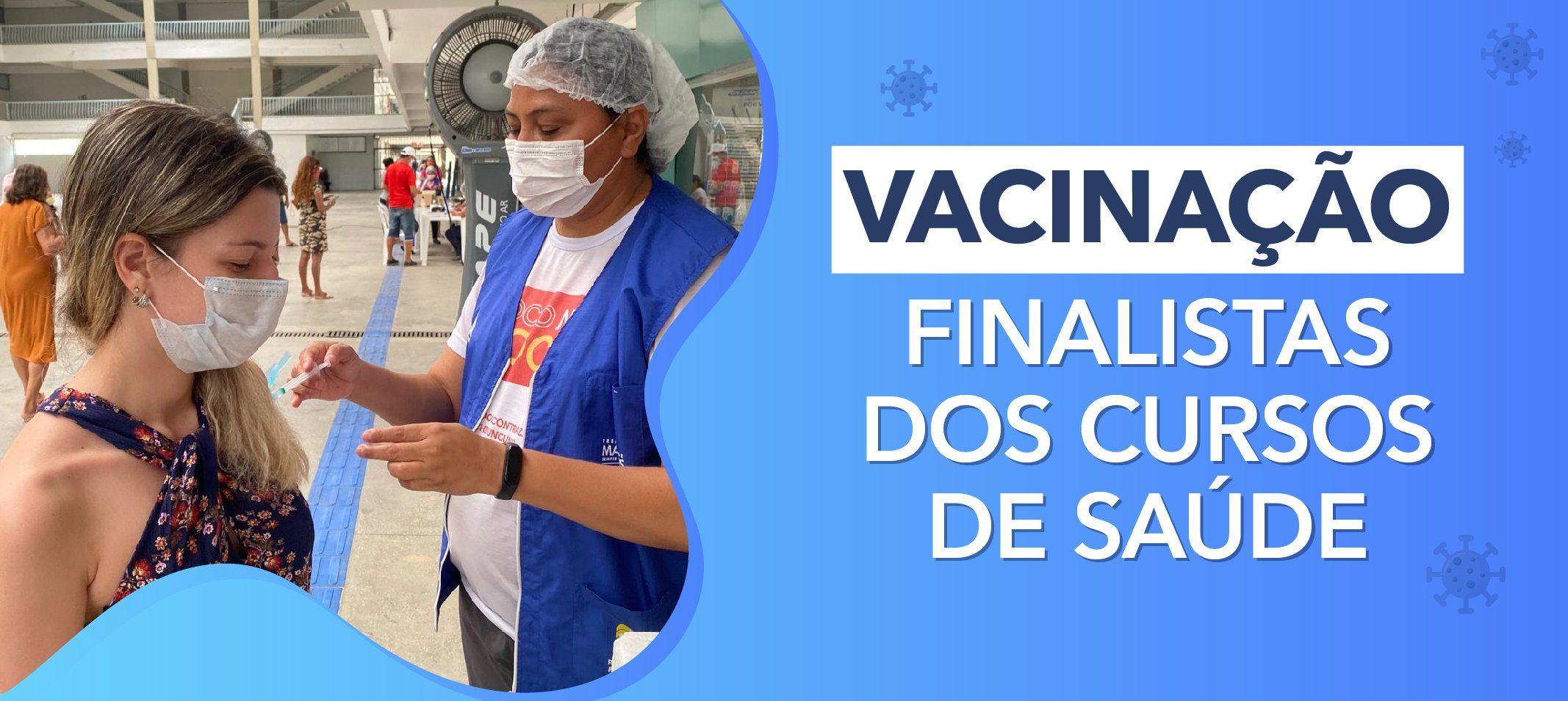 Finalistas dos cursos de Saúde da Ufam começam a ser vacinados contra covid-19