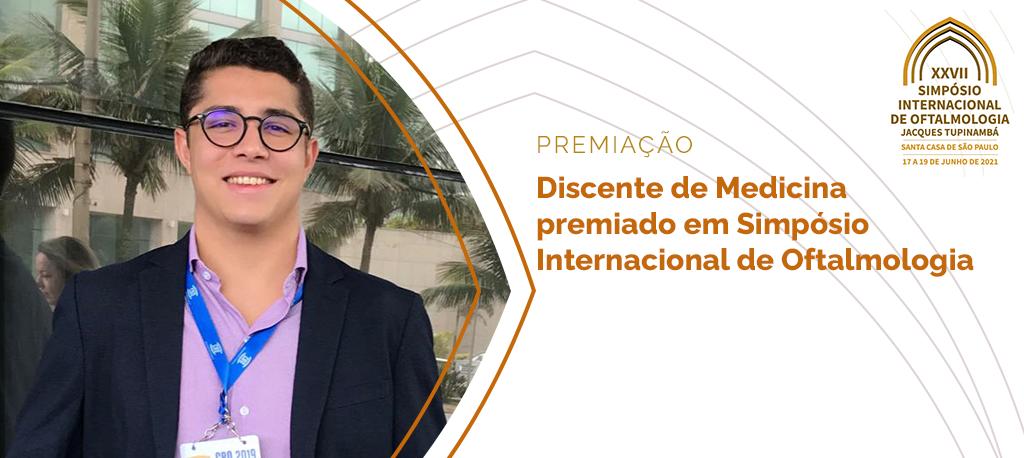 Discente do curso de Medicina da Ufam é premiado em Simpósio Internacional de Oftalmologia da Santa Casa de São Paulo