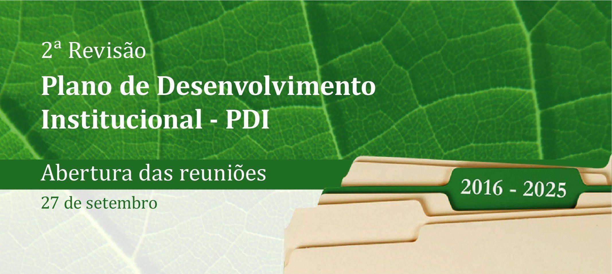 II Revisão do Plano de Desenvolvimento Institucional (PDI) tem início dia 27 de setembro
