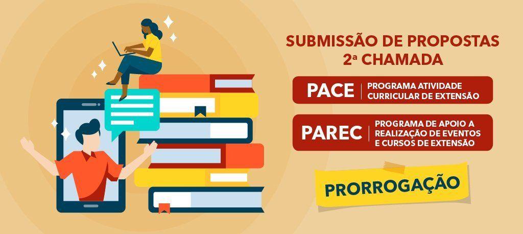 Pró-Reitoria de Extensão prorroga prazo para submissão de novas propostas para o PACE e PAREC 2021 – 2ª chamada